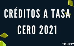 Preguntas y respuestas sobre los Créditos a Tasa Cero 2021